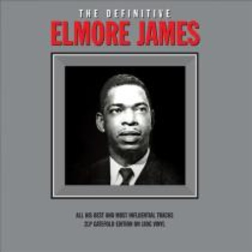 The Definitive Elmore James [LP] - VINYL