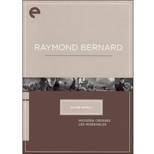 Eclipse Series 4: Raymond Bernard (Wooden Crosses / Les Miserables)