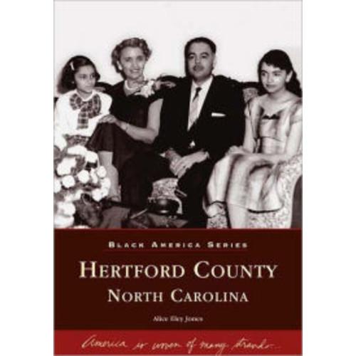 Hertford County, North Carolina (Black America Series)