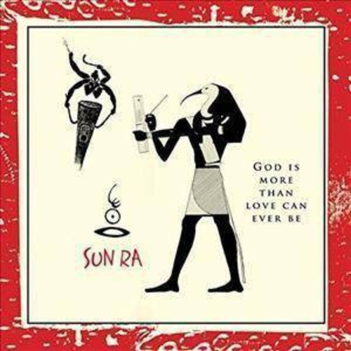 Sun Ra - God Is More Than Love Will Ever Be (CD)