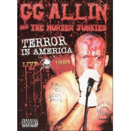 G.G. Allin and the Murder Junkies: Terror in America - Live 1993 [DVD] [1993]