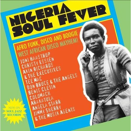 Nigeria Soul Fever: Afro Funk, Disco and Boogie: West African Disco Mayhem! [LP] - VINYL