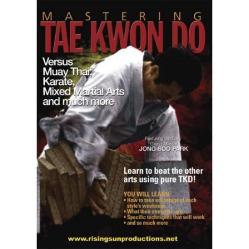 Mastering Tae Kwon Do: Versus Muay Thai, Karate, Mixed Martial Arts and Much More (DVD) 2012