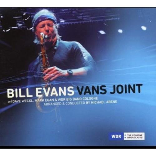 Bill Evans Vans Joint feat. Dave Weckl, Mark Egan, Michael Abene & WDR Big Band Cologne