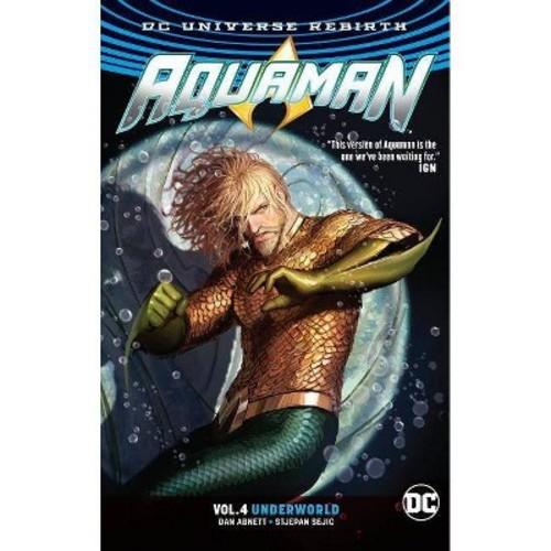 Aquaman 4 : Underworld (Paperback) (Dan Abnett)