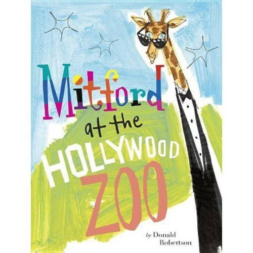 Mitford at the Hollywood Zoo (School And Library) (Donald Robertson)