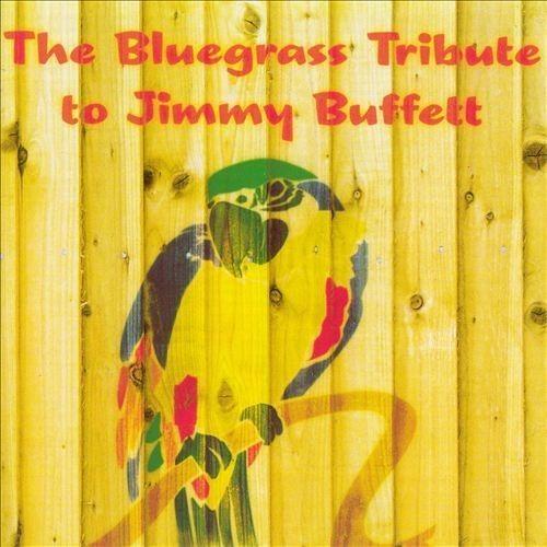 Bluegrass Tribute to Jimmy Buffett [CD]