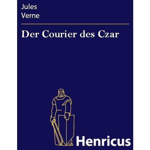 Der Courier des Czar
