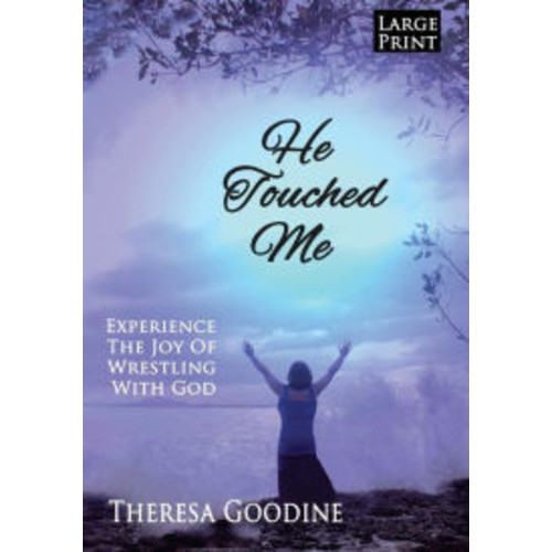 He Touched Me - LARGE PRINT
