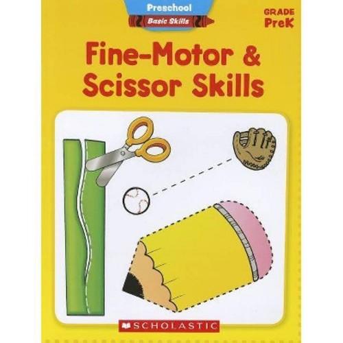 Preschool Basic Skills: Fine-Motor & Scissor Skills