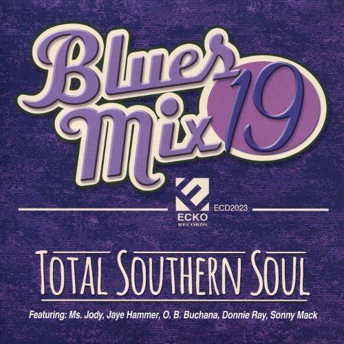 Blues Mix, Vol. 19: Total Southern Soul [CD]