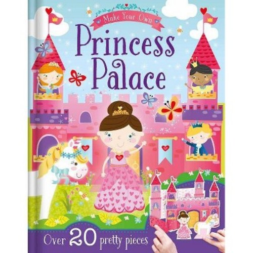 Make Your Own Princess Palace (Hardcover)