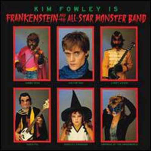 Frankenstein and the All-Star Monster Band By Kim Fowley (Audio CD)