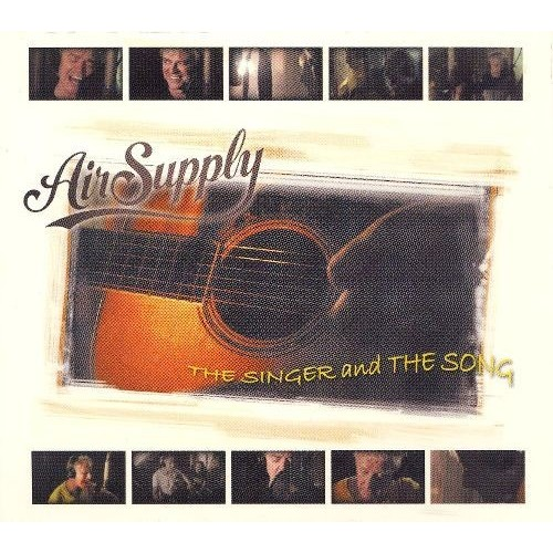 Air Supply - Singer and the Song [CD/DVD] [Audio CD]