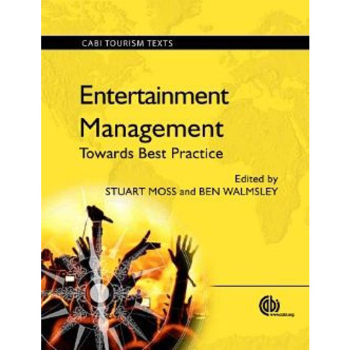 Entertainment Management: Towards Best Practice