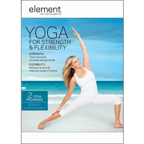 Element: Yoga for Strength & Flexibility (DVD) 2013