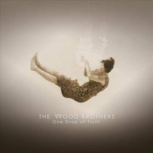 Wood Brothers - One Drop Of Truth (CD)