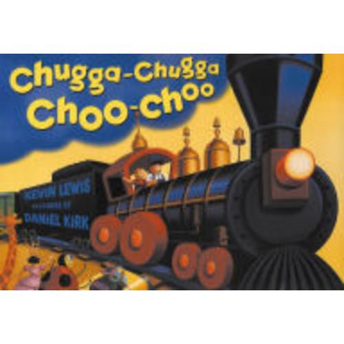 Chugga Chugga Choo-Choo (Big Book)