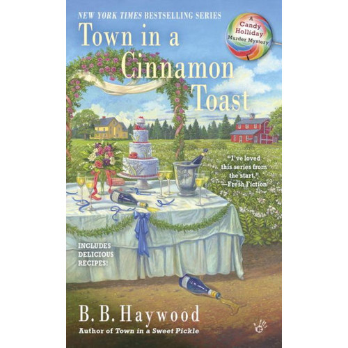 Town in a Cinnamon Toast (Candy Holliday Series #7)