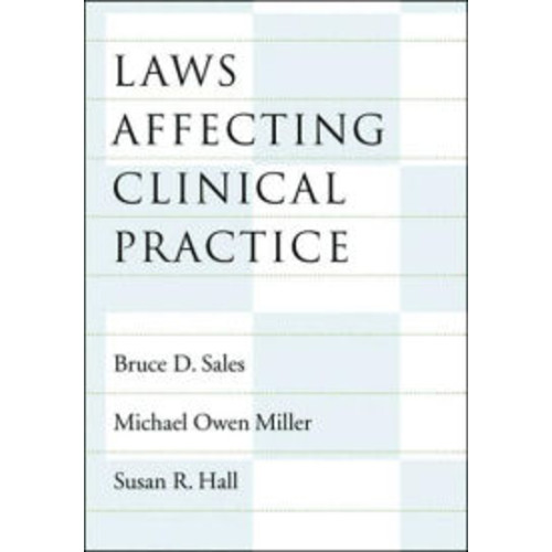 Laws Affecting Clinical Practice (Law and Public Policy Series) / Edition 1