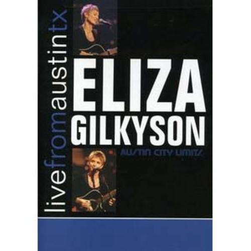 Eliza Gilkyson: Live from Austin TX DTS-ESM/2