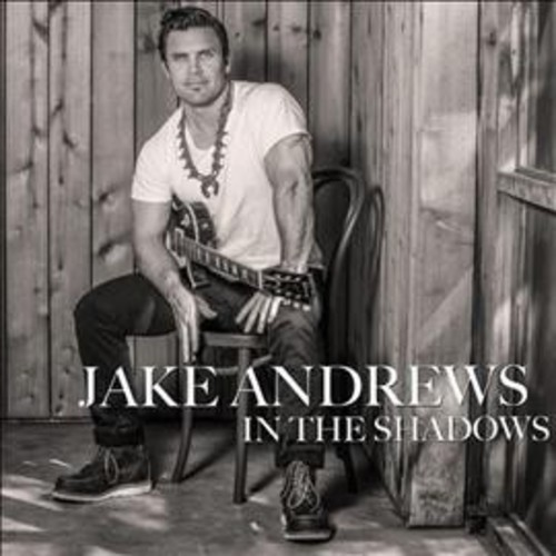 Jake Andrews - In The Shadows (CD)