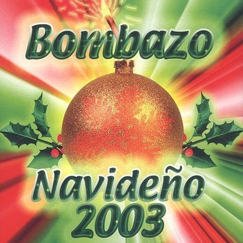 Bombazos Navidenos 2003 CD (2003)