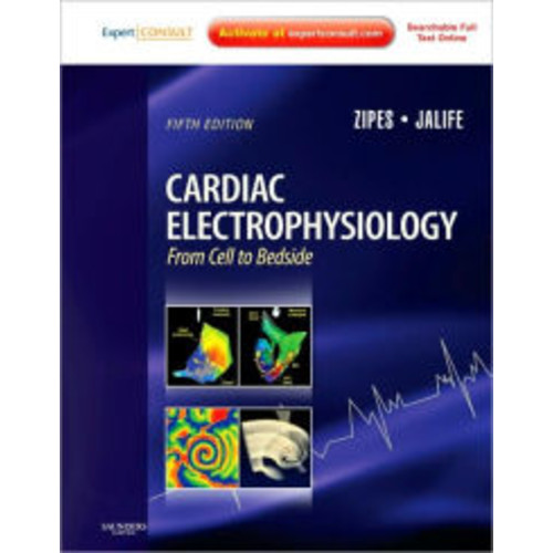 Cardiac Electrophysiology: From Cell to Bedside: Expert Consult - Online and Print / Edition 5