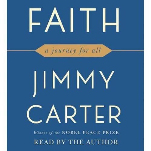 Faith : My Journey (Unabridged) (CD/Spoken Word) (Jimmy Carter)