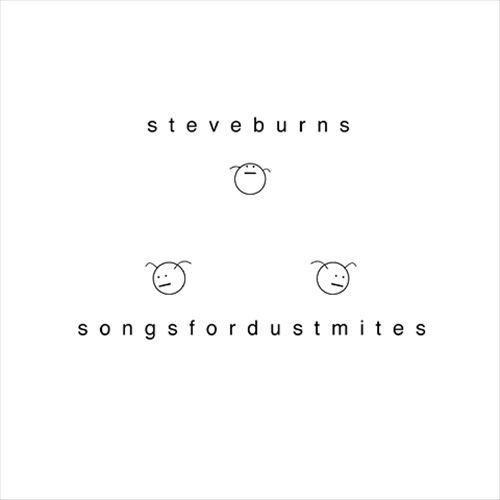 Songs for Dust Mites [CD]