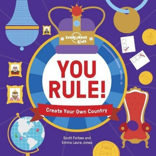 You Rule!: Create Your Own Country (Hardcover)