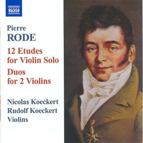 Pierre Rode: 12 Etudes for Violin Solo; Duos for 2 Violins [CD]