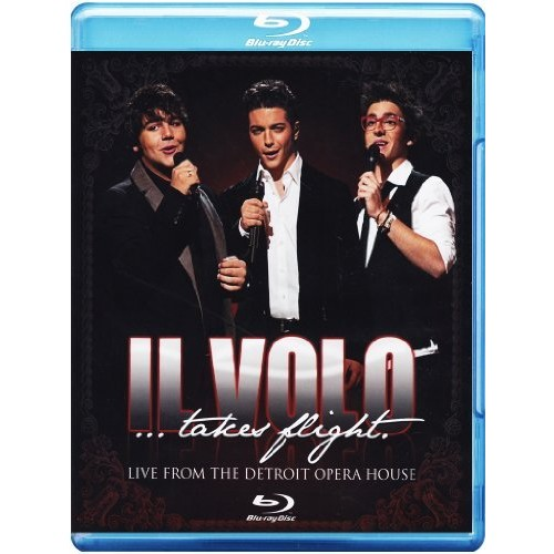 Il Volo Takes Flight: Live From The Detroit Opera House
