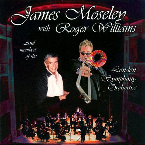 James Mosley with Roger Williams And Members of the London Symphony [CD]