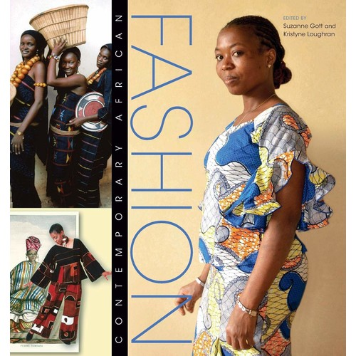 Contemporary African Fashion (African Expressive Cultures)
