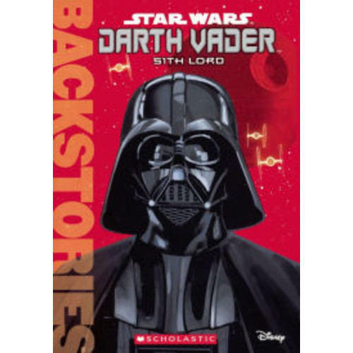 Darth Vader: Sith Lord (Turtleback School & Library Binding Edition)