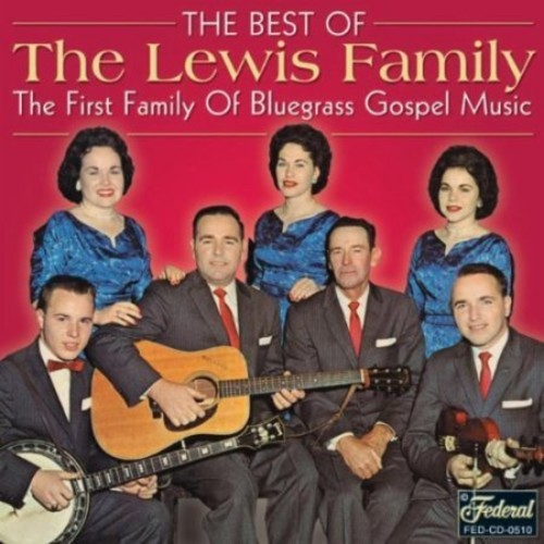 The Best of the Lewis Family [Federal] [CD]