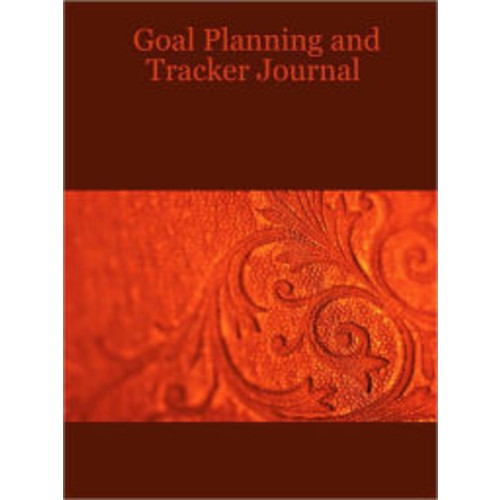 Goal Planning and Tracker Journal