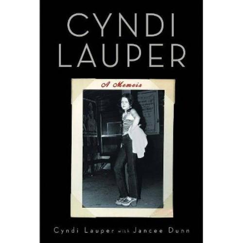 Cyndi Lauper : A Memoir (Reprint) (Paperback)