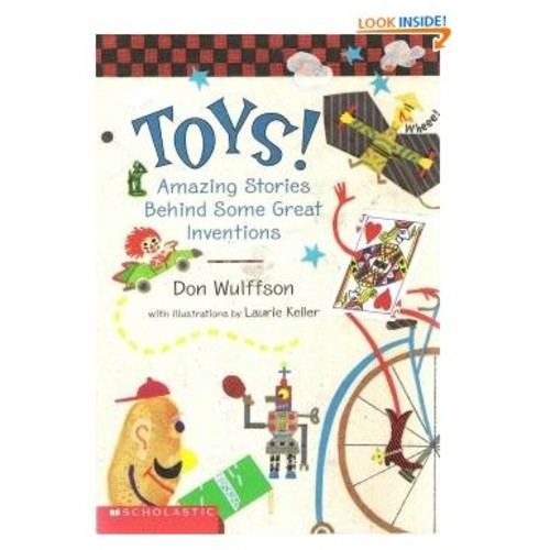 Toys! - Amazing Stories Behind Some Great Inventions