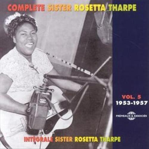 Complete Sister Rosetta Tharpe, Vol. 5 [CD]