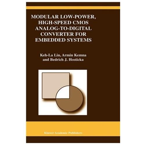 Modular Low-Power, High-Speed CMOS Analog-To-Digital Converter for Embedded Systems (Hardcover)