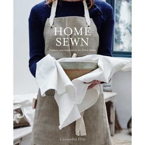 Home Sewn: Projects and Inspiration for Every Room