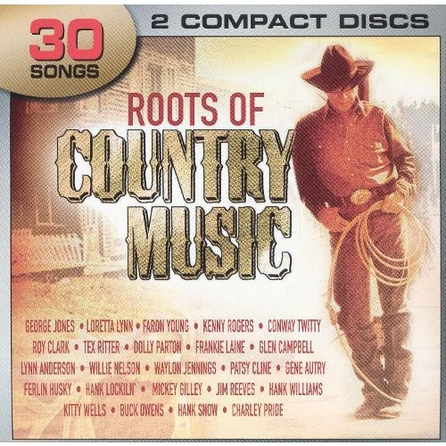 Roots of Country Music [CD]