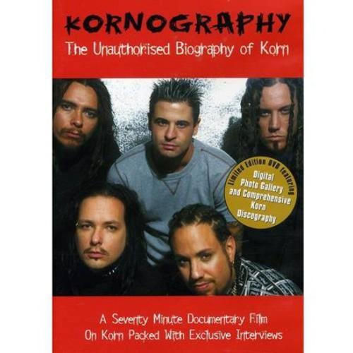 Korn-Kornography-Unauthorized Biography