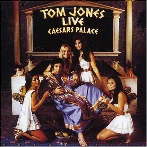 Tom Jones Live At Caesar's Palace