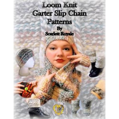 Loom Knit Garter Slip Chain Patterns