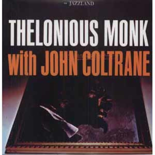 Thelonious Monk With Joh Monk,Thelonious / Coltra