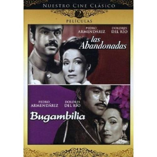 Nuestro Cine Clasico: Las Abandonadas / Bugambilia (Spanish)