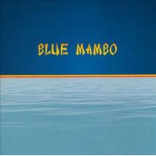 Blue Mambo [CD]